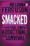 Smacked - Melinda Ferguson (Paperback)