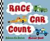 Race Car Count - Rebecca Kai Dotlich (Hardcover)