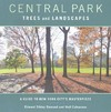 Central Park Trees and Landscapes - Edward S. Barnard (Paperback)