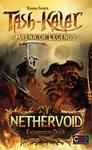 Tash-Kalar: Arena of Legends - Nethervoid Expansion Deck (Card Game)