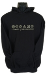 Choose Your Weapon Womens Hoodie Black (Small)