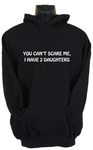 You Can'T Scare Me Womens Hoodie Black (Large)