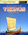 What Did the Vikings Do for Me? - Elizabeth Raum (Paperback)