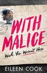With Malice - Eileen Cook (Paperback)