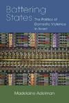 Battering States - Madelaine Adelman (Paperback)