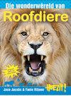 Hoezit 8:Die Wonderwêreld Van Roofdiere - Jaco Jacobs & Fanie Viljoen (Paperback)