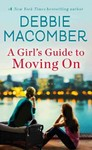 A Girl's Guide to Moving On - Debbie Macomber (Paperback)