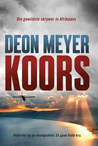 Koors - Deon Meyer (Paperback) - Cover