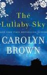 The Lullaby Sky - Carolyn Brown (CD/Spoken Word)