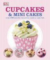 Cupcakes and Mini Cakes - DK (Hardcover)