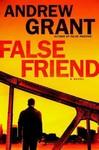 False Friend - Andrew Grant (Hardcover)