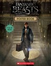 Fantastic Beasts and Where to Find Them Poster Book - Scholastic Inc. (Paperback) Cover