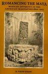 Romancing the Maya - R. Tripp Evans (Paperback)