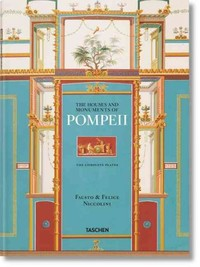 Fausto & Felice Niccolini. the Houses and Monuments of Pompeii - Valentin Kockel (Hardcover) - Cover