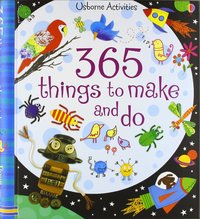 365 Things to Make and Do - Fiona Watt (Spiral bound) - Cover