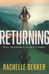 The Returning - Rachelle Dekker (Paperback)