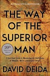 The Way of the Superior Man - David Deida (Paperback)