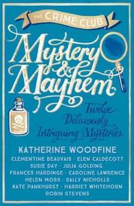 Mystery & Mayhem - Katherine Woodfine (Paperback) - Cover