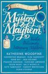 Mystery & Mayhem - Katherine Woodfine (Paperback)
