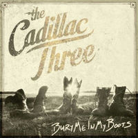 Cadillac Three - Bury Me In My Boots (CD) - Cover