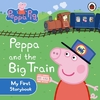 Peppa Pig: Peppa and the Big Train: My First Storybook -  (Board book) Cover