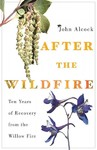After the Wildfire - John Alcock (Paperback)