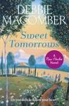 Sweet Tomorrows - Debbie Macomber (Paperback)
