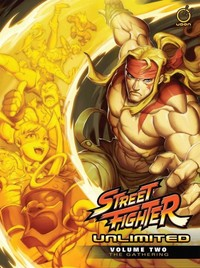 Street Fighter Unlimited Vol. 02: Gathering (HC) - Ken Siu-Chong (Hardcover) - Cover