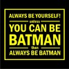 Always Be Batman Womens T-Shirt Black (Small)