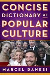 Concise Dictionary of Popular Culture - Marcel Danesi (Hardcover)