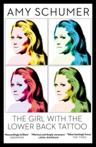 Girl With the Lower Back Tattoo - Amy Schumer (Paperback)