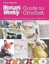 Woman's Weekly Guide to Crochet - Tracey Todhunter (Paperback)