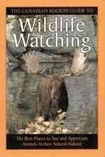 Canadian Rockies Guide to Wildlife Watching - Michael Kerr (Paperback) - Cover