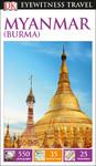 DK Eyewitness Travel Guide Myanmar (Burma) - DK Publishing (Paperback)