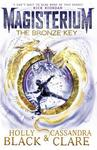Magisterium: the Bronze Key - Cassandra Clare (Paperback)
