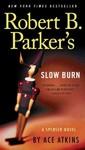 Robert B. Parker's Slow Burn - Ace Atkins (Paperback)