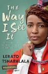 The Way I See It - Tshabalala Lerato (Paperback)