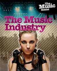The Music Industry - Matthew Anniss (Paperback) - Cover