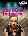 The Music Industry - Matthew Anniss (Paperback)