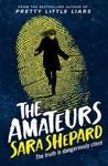 Amateurs - Sara Shepard (Paperback)