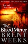 The Blood Mirror - Brent Weeks (Trade Paperback)