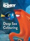 Disney Pixar Finding Dory Deep Sea Colouring - Parragon Books Ltd (Paperback) Cover