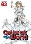 Cells at Work! Vol. 03 - Akane Shimizu (Paperback)
