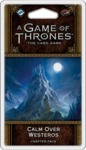 A Game of Thrones: The Card Game (Second Edition) - Calm over Westeros (Card Game)