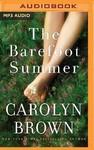 The Barefoot Summer - Carolyn Brown (CD/Spoken Word)
