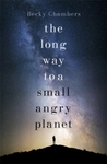 Long Way to a Small, Angry Planet - Becky Chambers (Paperback)