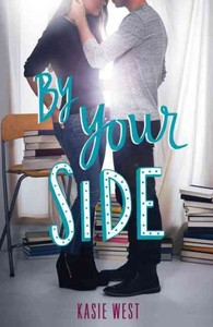 By Your Side - Kasie West (Paperback) - Cover
