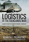 Logistics In the Falklands War - Kenneth L. Privratsky (Paperback)