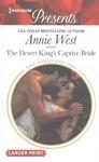 The Desert King's Captive Bride - Annie West (Paperback)