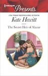 The Secret Heir of Alazar - Kate Hewitt (Paperback)